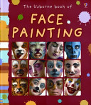 The Usborne Book of Face Painting PDF