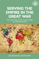 Serving the Empire in the Great War PDF