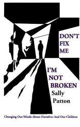 Don T Fix Me I M Not Broken Book PDF