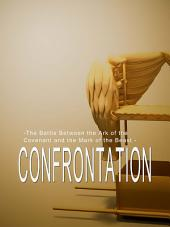 Confrontation: The Battle Between the Ark of the Covenant and the Mark of the Beast