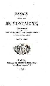 Essais de Michel de Montaigne: Volume6
