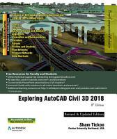 Exploring AutoCAD Civil 3D 2018  8th Edition PDF