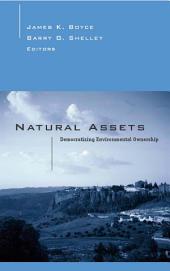 Natural Assets: Democratizing Ownership Of Nature