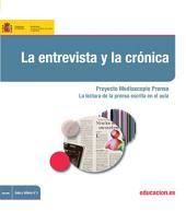 La entrevista y la crónica. Proyecto Mediascopio Prensa. La lectura de la prensa escrita en el aula