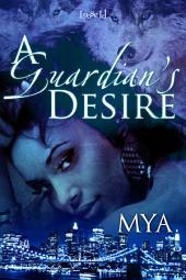 A Guardian's Desire