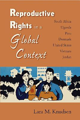 Reproductive Rights in a Global Context PDF