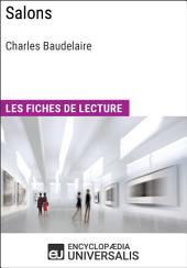 Salons de Charles Baudelaire: Les Fiches de lecture d'Universalis