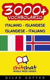 3000+ Italiano - Islandese Islandese - Italiano Vocabolario
