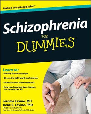 Schizophrenia For Dummies PDF
