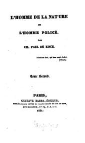 L' homme de la nature et l'homme policé: Volume2