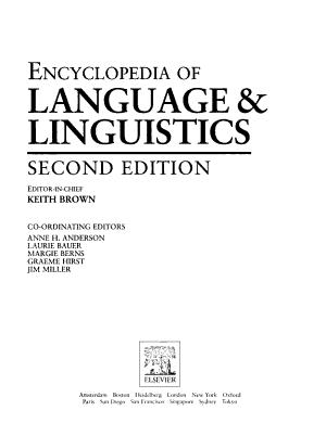 The Encyclopedia of Language and Linguistics: A-Bil