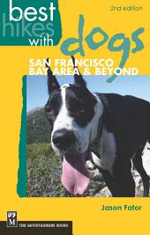 Best Hikes with Dogs San Francisco Bay Area and Beyond: Edition 2
