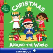 Disney It's A Small World: Christmas Around the World: A Disney Read Along!