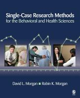 Single Case Research Methods for the Behavioral and Health Sciences PDF