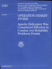 Operation Desert Storm: Bradley Fighting Vehicle, Abrams Tank, Apache Helicopter, Patriot Missle System and Foreign Government and Individual Contributions