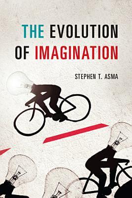 The Evolution of Imagination PDF
