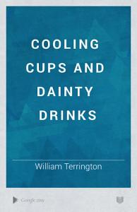 Cooling Cups and Dainty Drinks Book