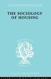 Sociology Of Housing Ils 194