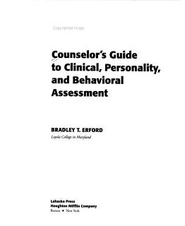 Counselor s Guide to Clinical  Personality  and Behavioral Assessment Book