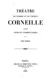 Fontenelle, [B] Vie de Corneille. Supplément à la Vie de Corneille. Avertissement sur la tragédie du Cid. Le Cid. Horace. Cinna. Polyeucte, martyr. Pompée. Le menteur. La suite du Menteur
