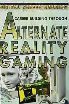 Career Building Through Alternate Reality Gaming PDF