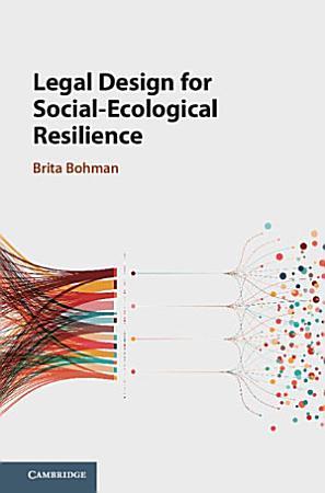 Legal Design for Social Ecological Resilience PDF
