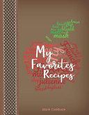 My Favorite Recipes Blank Cookbook