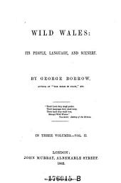 Wild Wales: Its People, Language, and Scenery, Volume 2