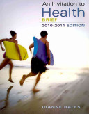 An Invitation to Health  Brief Edition  Book Only