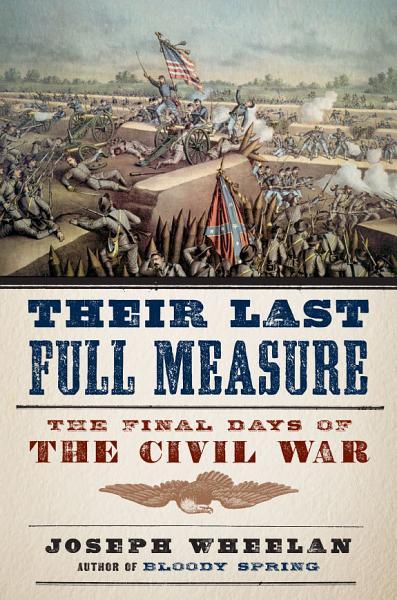 Download Their Last Full Measure Book