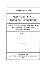 Proceedings of the New York State Historical Association: ... Annual Meeting with Constitution and By-laws and List of Members, Volume 9