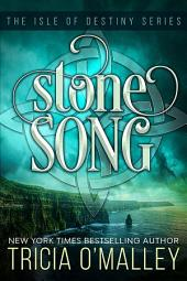 Stone Song: The Isle of Destiny Series Book 1