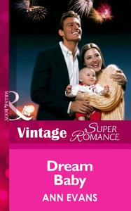 Dream Baby  Mills   Boon Vintage Superromance  PDF