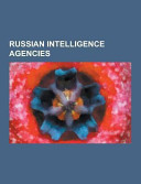 Russian Intelligence Agencies PDF