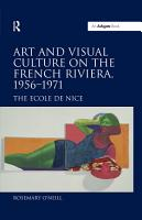 Art and Visual Culture on the French Riviera  1956 971   PDF