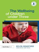 The Wellbeing of Children Under Three PDF
