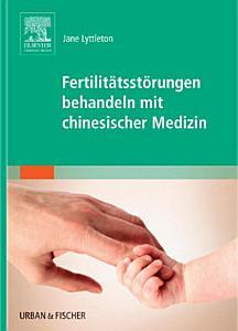 Fertilit  tsst  rungen behandeln mit chinesischer Medizin PDF