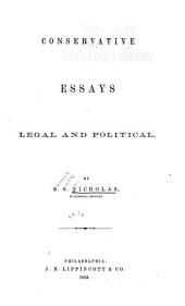 Conservative Essays, Legal and Political: Volume 1