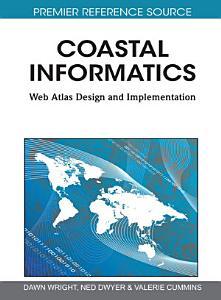Coastal Informatics  Web Atlas Design and Implementation PDF