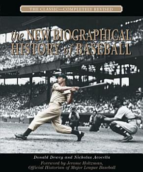 The New Biographical History of Baseball PDF