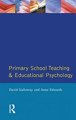 Primary School Teaching and Educational Psychology PDF