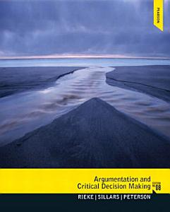 Argumentation and Critical Decision Making Book