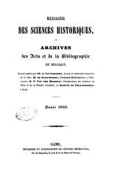 Messager des sciences historiques, des arts et de la bibliographie de Belgique: Volume23;Volume34