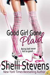 Good Girl Gone Plaid