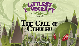 Littlest Lovecraft  The Call of Cthulhu PDF