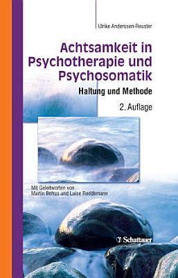 Achtsamkeit in Psychotherapie und Psychosomatik PDF