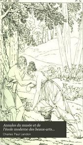Annales du musée et de l'école moderne des beaux-arts...: Tome complementaire, 1809. 1 v
