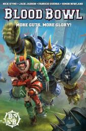 Warhammer: Blood Bowl #1: More Guts, More Glory!