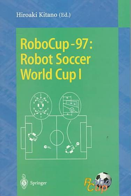 RoboCup 97  Robot Soccer World Cup I PDF