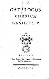 Catalogus librorum D. Andreae P. [Perrichon]
